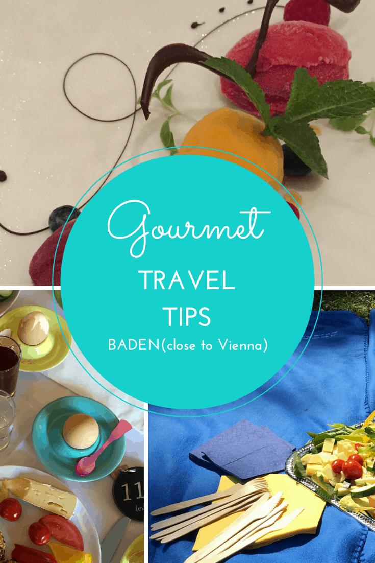 Gourmet Travel Tips for Baden, Austria (close to Vienna)