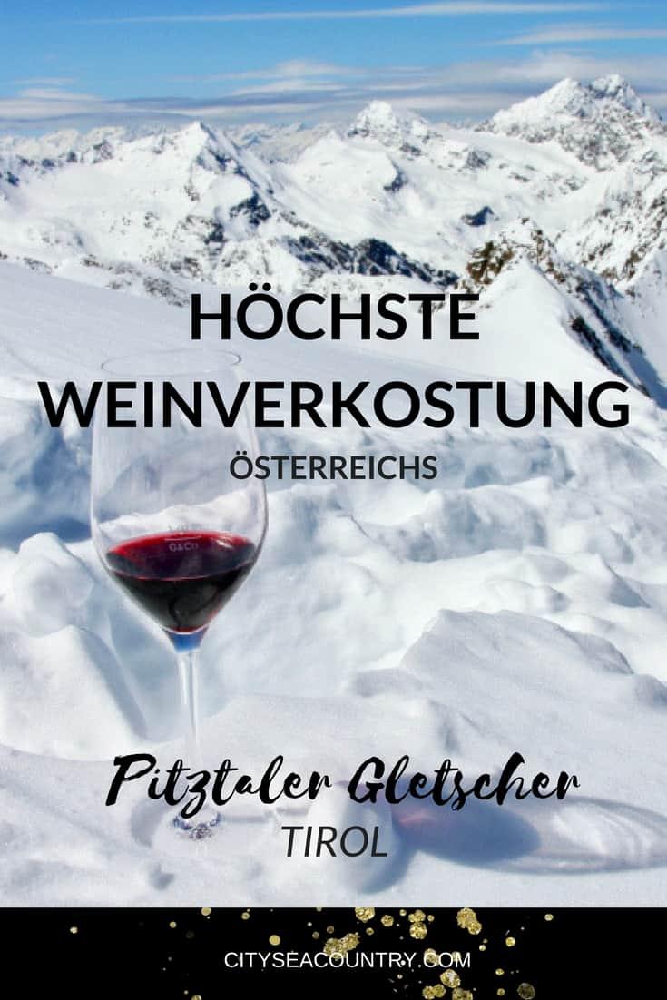 """Höchste Weinverkostung in Österreich am Pitztaler Gletscher (""""Dach Tirols"""")"""