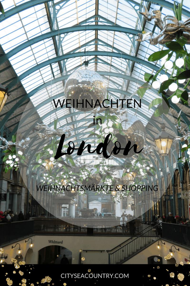 London zur Vorweihnachtszeit: Einkaufen und Weihnachtsmärkte in Englands Hauptstadt (Oxford Street, Regent Street, Winter Wonderland,...)