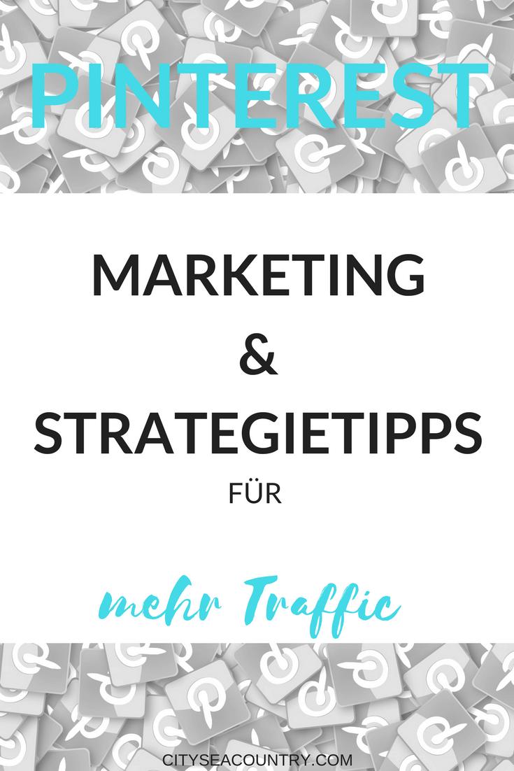 Pinterest Marketing & Strategietipps für mehr Traffic auf deinem Blog und Webseite