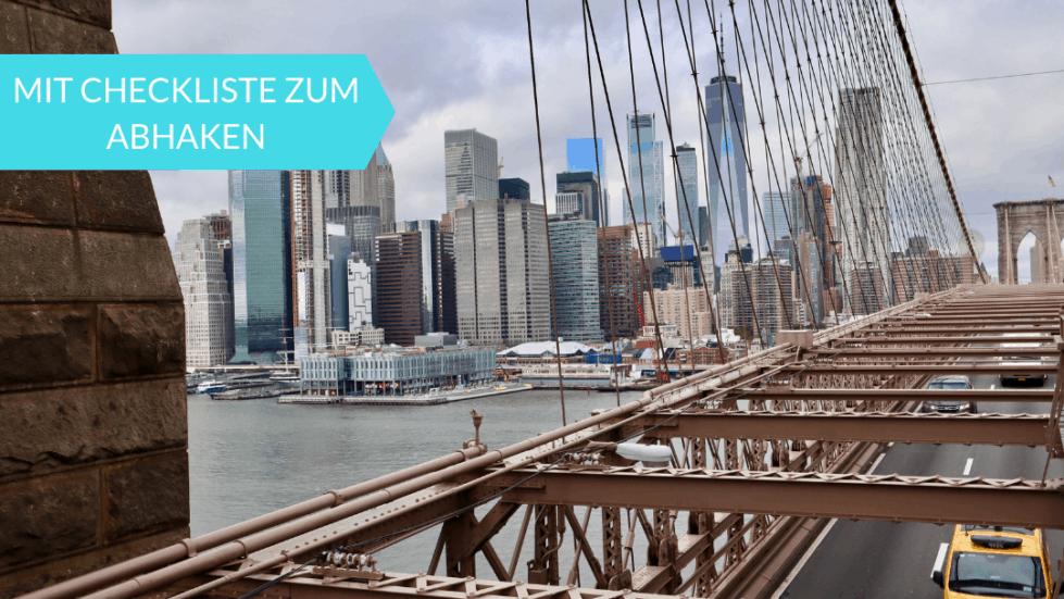 New York Reise planen: Tipps und Wissenswertes für deinen Erstbesuch (mit Checkliste)