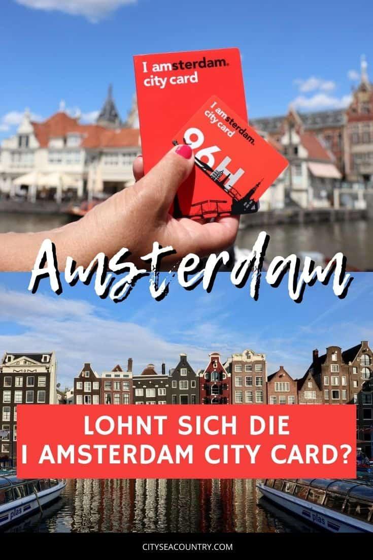 Lohnt es sich die I amsterdam City Card zu kaufen?